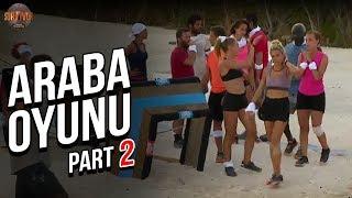 Araba Oyunu 2. Part   33. Bölüm   Survivor Türkiye - Yunanistan