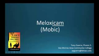 (CC) How to Pronounce meloxicam (Mobic) Backbuilding Pharmacology