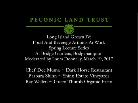 Peconic Land Trust's Long Island Grown at Bridge Gardens March 19, 2017