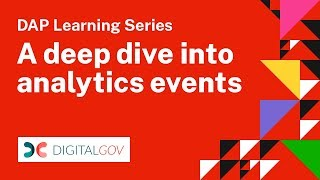 DAP Learning Series: A Deep Dive into Analytics Events