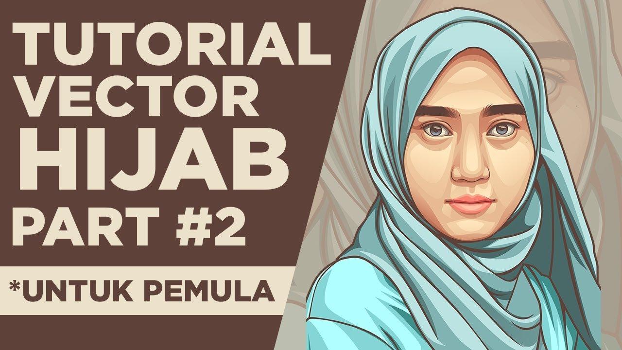 Tutorial Cara Membuat Vector Hijab PEMULA  Part 12