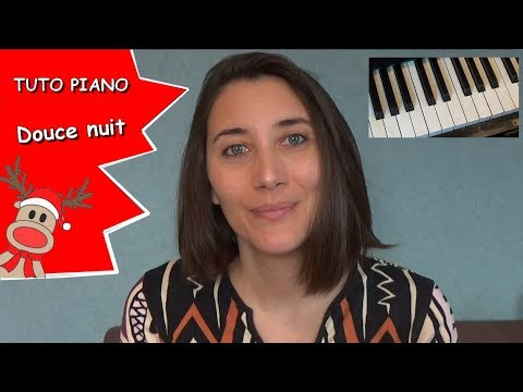 [TUTO PIANO] Douce Nuit (facile) / chant de Noël