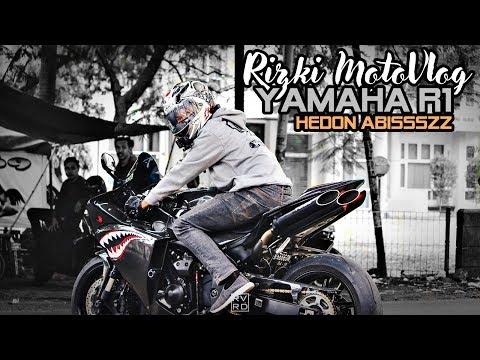 Rizki MotoVlog - PART#190 - NYICIPIN YAMAHA R1 HEDON !