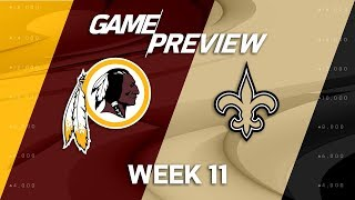 Washington Redskins vs. New Orleans Saints | NFL Week 11 Game Preview | Move the Sticks