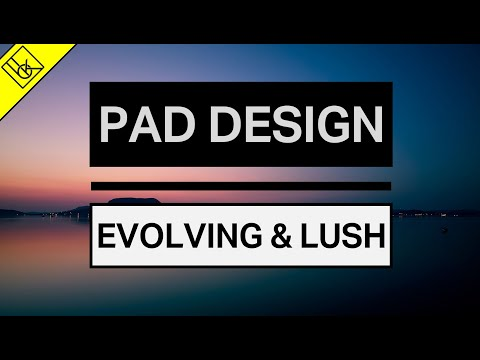 How to make lush and evolving pads | Sound Design Tutorial thumbnail