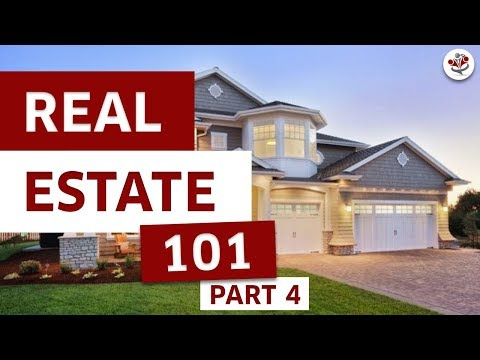 Part 4 - Real Estate Investing 101 Series - What Every Real Estate Investor Must Know