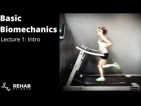 Biomechanics Lecture 1: