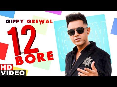 12 Bore - Gippy Grewal | Latest Punjabi Songs released