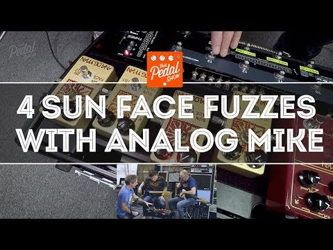 That Pedal Show – Germanium And Silicon: Four Analog Man Sun Face Fuzzes With Analog Mike
