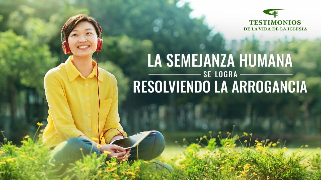 Testimonio cristiano 2020 | La semejanza humana se logra resolviendo la arrogancia (Español Latino)