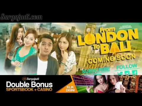 Surga Judi - From London to Bali - Trailer Film Indonesia