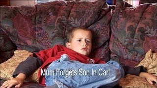 Mum Forgets 5Yr Old Son In Car! | Supernanny UK