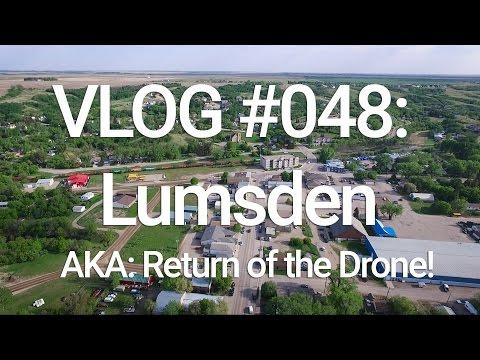 VLOG #048: Lumsden