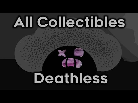 The End Is Nigh: ALL COLLECTIBLES DEATHLESS