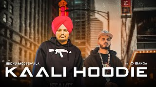 Kaali Hoodie | Sidhu Moosewala | D Banga | Latest Punjabi Song 2019 | Rap Remix |