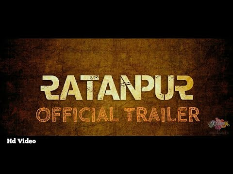 Ratanpur - Official Trailer | 2018 |