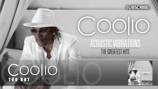 Coolio - Too Hot (Acoustic Version)