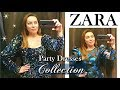 ZARA FESTIVE SEASON 2019 COLLECTION-TRY ON SEQUINS, VELVET, ORGANZA PARTY DRESSES
