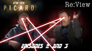 Star Trek: Picard Episodes 2 and 3 - re:View