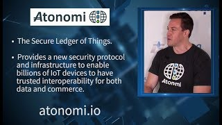 Atonomi | The Secure Ledger of Things | Co-founder David Fragale | TNABC Miami | Blockchain Security