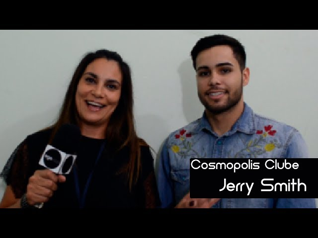 Jerry Smith - Cosmópolis Clube