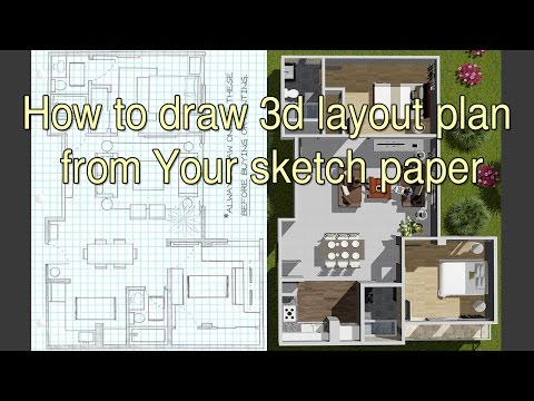 How to draw 3d layout plan from Your sketch paper