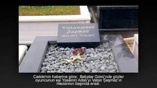 Vatan Şaşmazın mezarı boş kaldı
