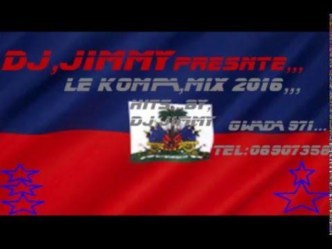 KOMPA MIX 2016 by DJ JIMMY GWADA 971_VOL..1