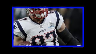 Rob Gronkowski: Patriots Fans Will See 'Freak-A-Leak' When I 'Maybe' Return