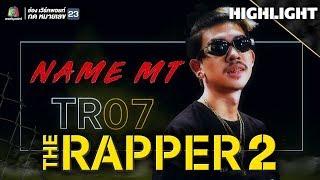 NAME MT | FINAL RHYME | THE RAPPER 2