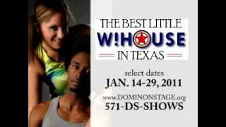 """Dominion Stage Presents """"the Best Little Whorehouse In Texas"""""""