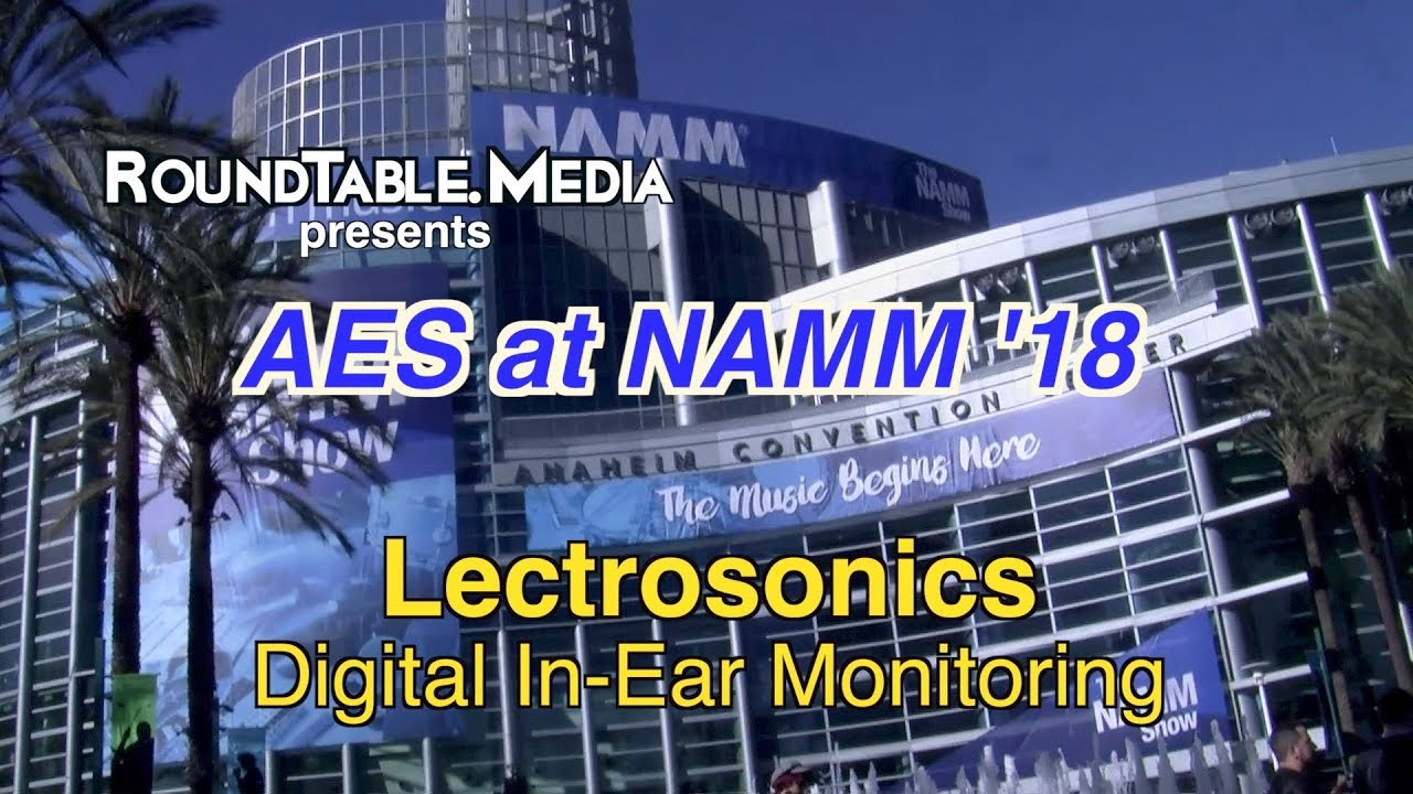 AES at NAMM '18   Lectrosonic