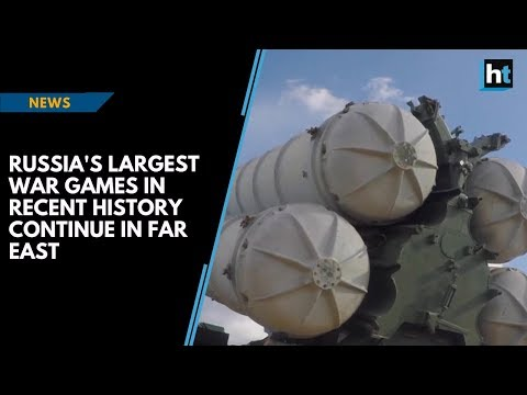 Russia's largest war games in recent history continue in Far East
