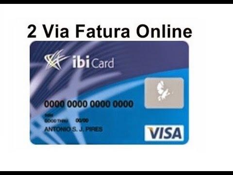 Aprenda A Tirar A Segunda Via Da Fatura Do Cartao De Credito Ibi