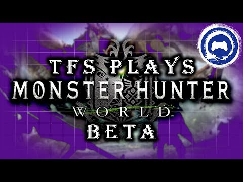 Monster Hunter: World Beta Gameplay | Stream Four Star
