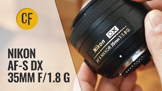 Nikon AF-S DX 35mm f 1 8 G lens review with samples