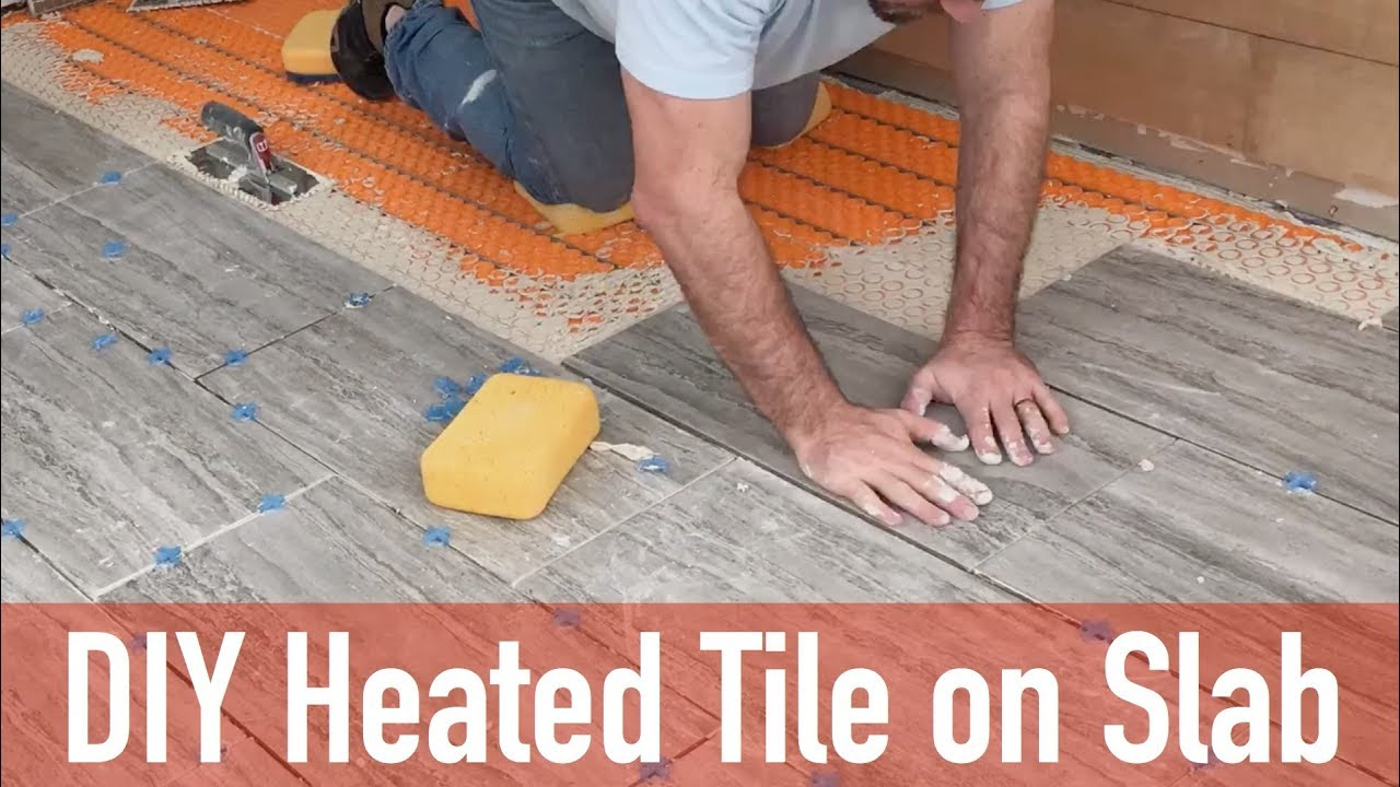 Diy Heated Tile Floor On Slab
