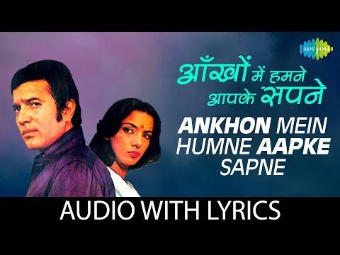 Ankhon Men Humne Aapke Sapne with lyrics   आँखों में हमने के बोले   Lata  Kishore   Thodi Si Bewafai