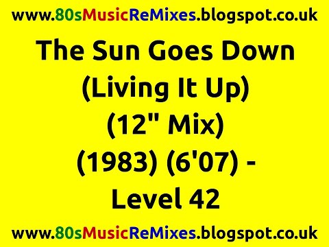 """The Sun Goes Down (Living It Up) (12"""" Mix) - Level 42 