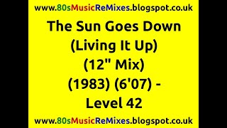 "The Sun Goes Down (Living It Up) (12"" Mix) - Level 42"