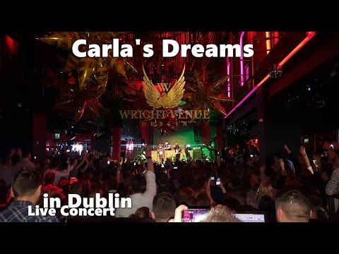 Carla's Dreams Live Concert in Dublin