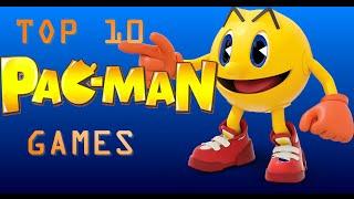 Top 10 Best Pac-Man Games