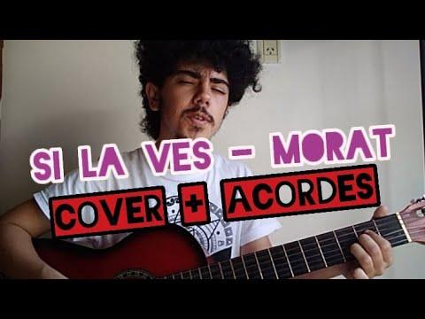 Si La Ves Morat Acordes Cover Santy Olivieri Youtube