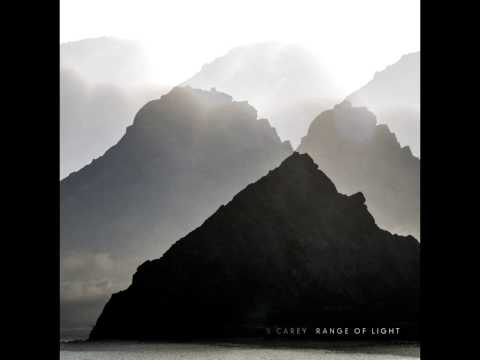 S  Carey - Fleeting Light