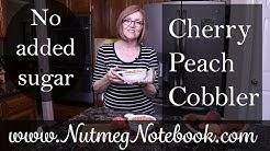 Cherry Peach Cobbler - No Added Sugar