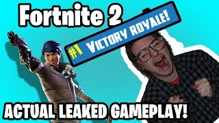 OMG ACTUAL LEAKED GAMEPLAY OF FORTNITE 2 *NOT CLICKBAIT* 100% REAL