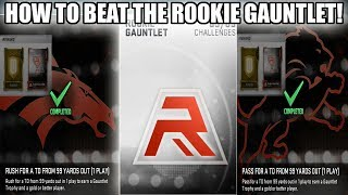 HOW TO BEAT THE ROOKIE GAUNTLET! BEST PLAYS TO USE! | MADDEN 19 ULTIMATE TEAM