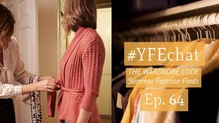 What to Wear with The Wardrobe Code (#YFEchat Ep. 64)