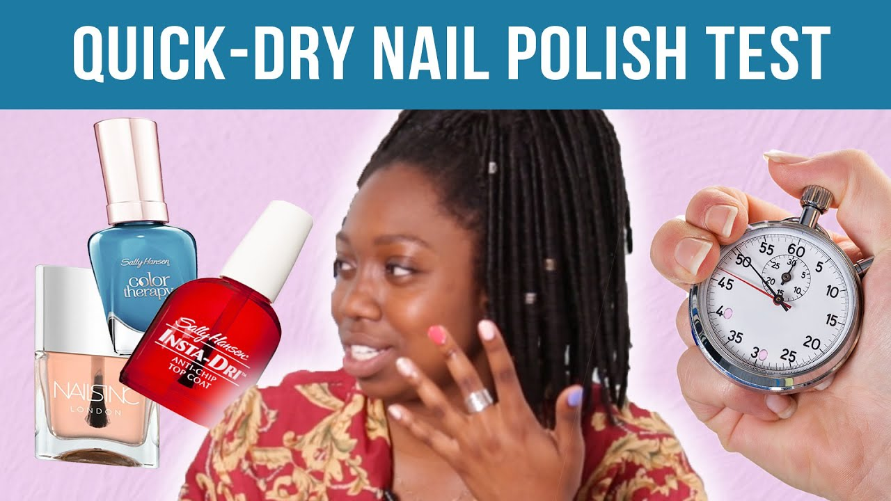 Women Test Quick-Dry Nail Polishes - YouTube