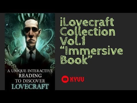 "KYUU - iLovecraft Collection Vol. 1 ""Immersive Book"" [iClassics Collection] 